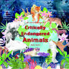 My new book 'An illustrated book on Critically Endangered Animals' - The Natural World