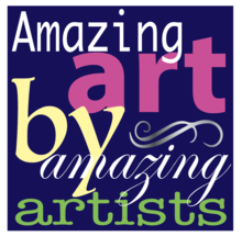 Amazing Art by Amazing Artists- Pop Up Gallery